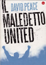 David Peace: Il Maledetto United