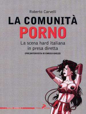 ROBERTO CARVELLI: La Comunità porno